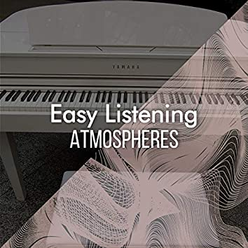 """"""" Easy Listening Chillout Atmospheres """""""