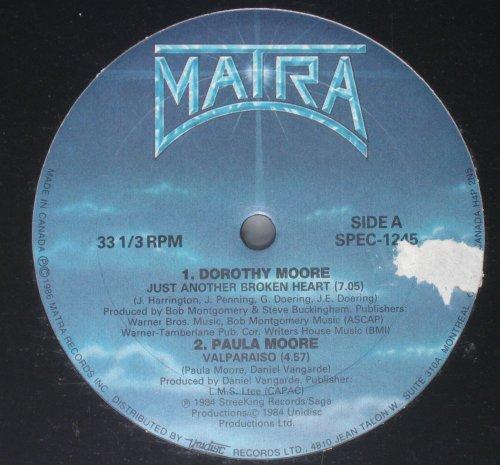 Dorothy Moore / Paula Moore / Marx & Spencer / Steve Allen - Just Another Broken Heart / Valpariso / Stay / Letter From My Heart - Matra Records
