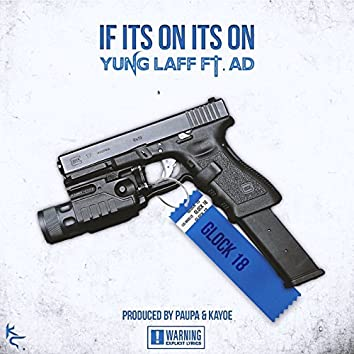 If Its on Its On (feat. AD)
