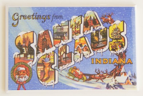 Greetings From Santa Claus Indiana Fridge Magnet (2.5 x 3.5 inches)