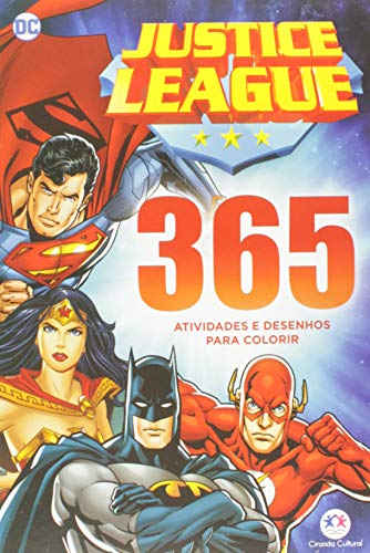 Liga da Justiça - 365 atividades e desenhos para colorir