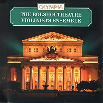 The Bolshoi Theatre Violinists Ensemble