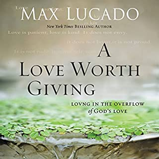 A Love Worth Giving cover art