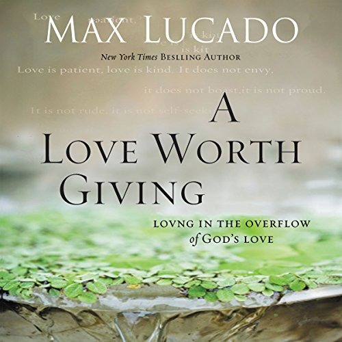 A Love Worth Giving audiobook cover art