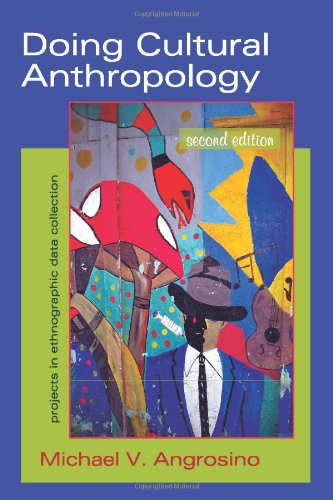 Doing Cultural Anthropology: Projects for Ethnographic Data Collection