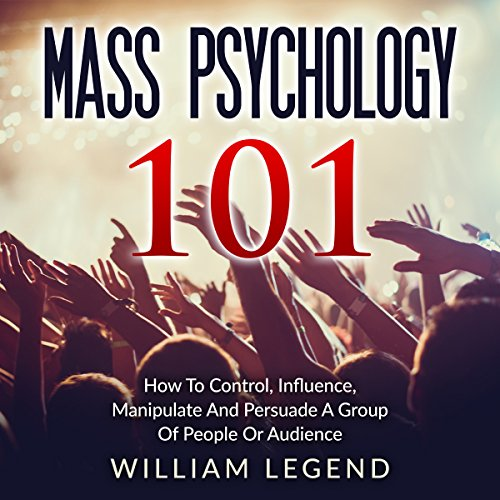 Mass Psychology 101 audiobook cover art