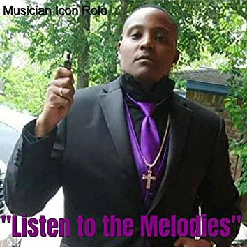 """""""Listen to the Melodies"""""""