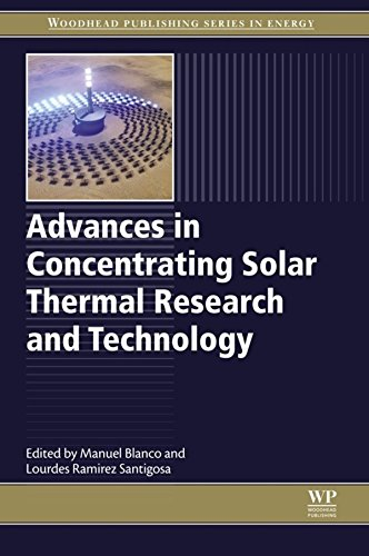 Advances in Concentrating Solar Thermal Research and Technology (Woodhead Publishing Series in Energy) (English Edition)