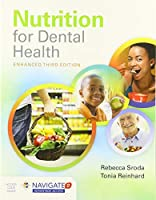 Nutrition for Dental Health: A Guide for the Dental Professional, Enhanced Edition