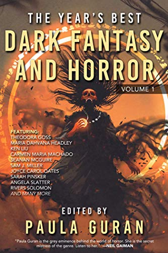 The Year\'s Best Dark Fantasy & Horror: Volume One (English Edition)