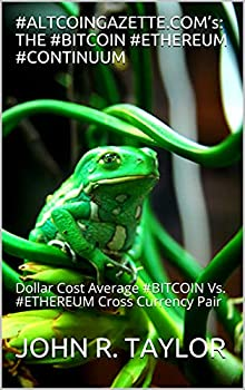 #ALTCOINGAZETTE.COM's  THE #BITCOIN #ETHEREUM #CONTINUUM  Dollar Cost Average #BITCOIN Vs #ETHEREUM Cross Currency Pair