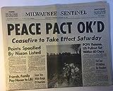 The Milwaukee Sentinel, Wednesday morning, January 24, 1973: Peace Pact OK'd: Ceasefire to Take Effect Saturday (end of Vietnam War); Remembering Lyndon B. Johnson; Richard Nixon speech; etc.