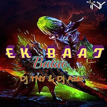 Ek Baat Batao