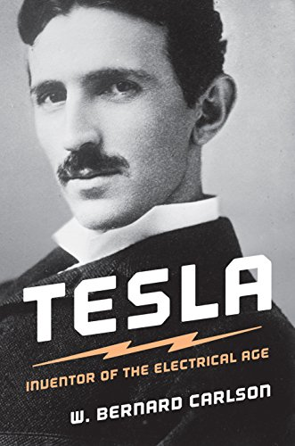 Tesla: Inventor of the Electrical Age (English Edition)