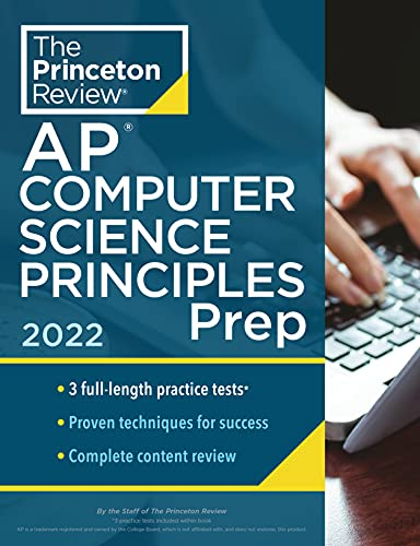 Compare Textbook Prices for Princeton Review AP Computer Science Principles Prep, 2022: 3 Practice Tests + Complete Content Review + Strategies & Techniques 2022 College Test Preparation  ISBN 9780525570837 by The Princeton Review