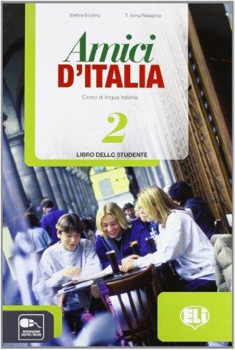 Amici dItalia. Libro studente. Per la Scuola media. Con CD Audio. Con espansione online (Vol. 2): Libro dello studente 2