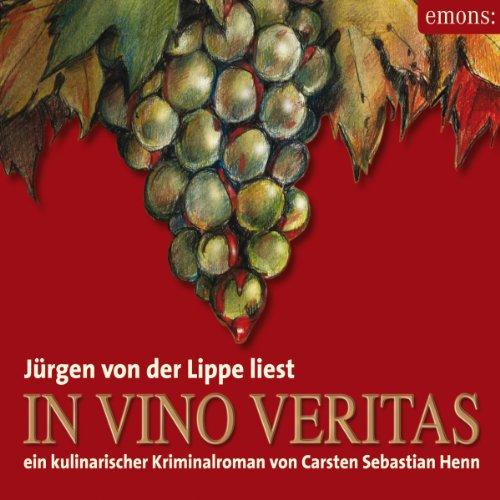 In Vino Veritas. Ein kulinarischer Kriminalroman Titelbild