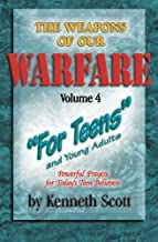 The Weapons of our Warfare: Volume 4