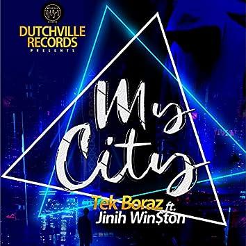 My City (feat. Jinih Win$ton)