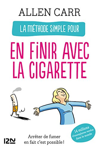 La méthode simple pour en finir avec la cigarette (Evolution t. 11895)
