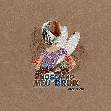 Mosca no Meu Drink