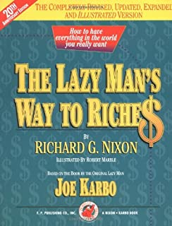 The Lazy Man's Way to Riches: How to Have Everything in the World You Really Want! (Revised Edition) (1884337228)   Amazon price tracker / tracking, Amazon price history charts, Amazon price watches, Amazon price drop alerts
