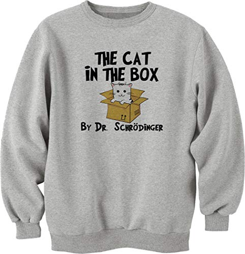 Nothingtowear Unisex The Cat In The Box Schrödinger Test Sweatshirt Jumper Grau S