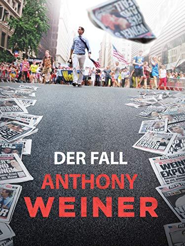 Der Fall Anthony Weiner
