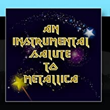 An Instrumental Salute To Metallica by Big Eye Music
