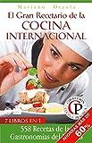 EL GRAN RECETARIO DE LA COCINA INTERNACIONAL : 558 recetas de las Gastronomías del Mundo (Cocina...