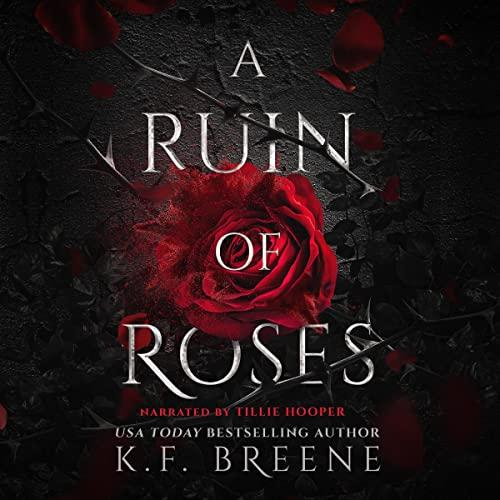 A Ruin of Roses: Deliciously Dark Fairytales, Book 1