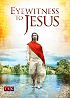 Eyewitness to Jesus [DVD] [Import]