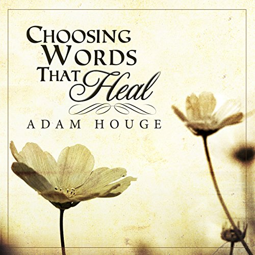 Choosing Words That Heal audiobook cover art