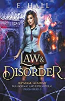 Law and Disorder (Rip Magic Academy Paranormal and Supernatural Prison)