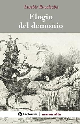 Elogio del demonio (Spanish Edition)