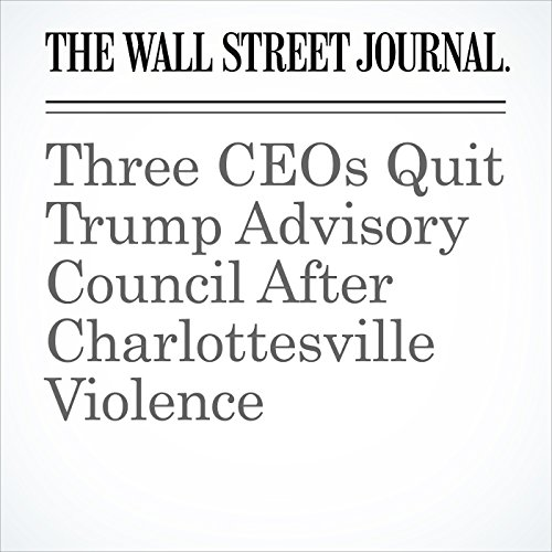 Three CEOs Quit Trump Advisory Council After Charlottesville Violence copertina