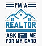I'm A Realtor Ask Me for My Card - Sticker Graphic - Auto, Wall, Laptop, Cell, Truck Sticker for Windows, Cars, Trucks