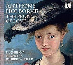 Holborne/The Fruit of Love