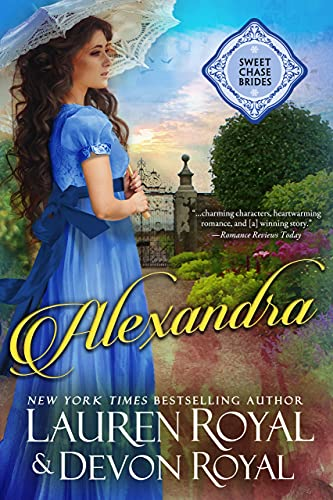 Alexandra (Sweet Chase Brides: The Regency Book 1) (English Edition)