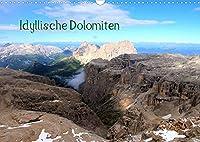 Idyllische Dolomiten (Wandkalender 2022 DIN A3 quer): Die Dolomiten, bizarre Berge und spektakulaere Felsformationen, die zum Wandern, Bergsteigen und Klettern einladen. (Monatskalender, 14 Seiten )