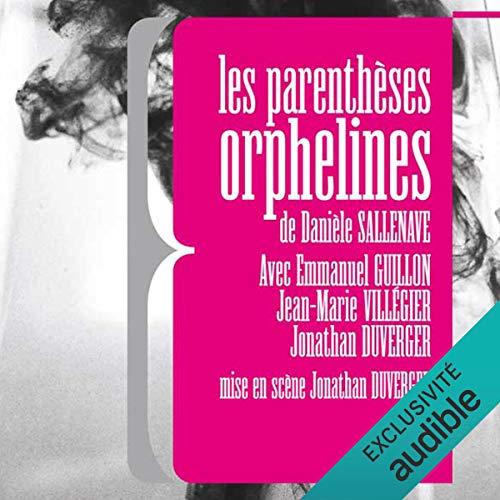 Les parenthèses orphelines audiobook cover art