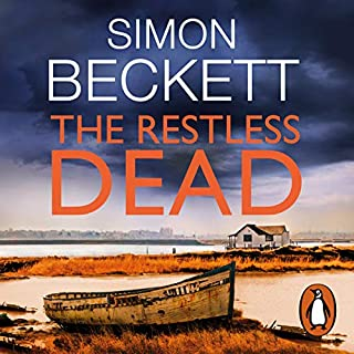 The Restless Dead     David Hunter 5              By:                                                                                                                                 Simon Beckett                               Narrated by:                                                                                                                                 Jonathan Keeble                      Length: 12 hrs and 56 mins     134 ratings     Overall 4.6