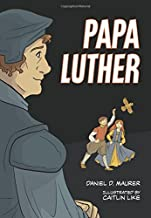 Papa Luther: A Graphic Novel (Together by Grace)