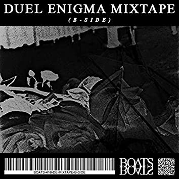 Duel Enigma Mixtape (B-side)