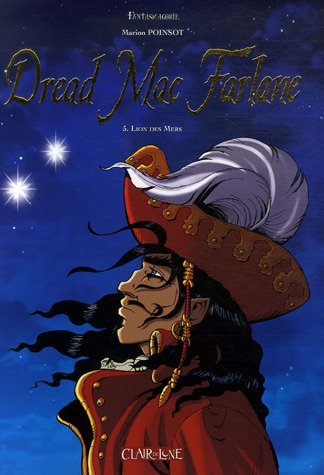 Dread Mac Farlane, Tome 5 : Lion des Mers