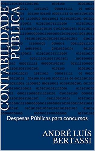 CONTABILIDADE PÚBLICA: Despesas Públicas para concursos