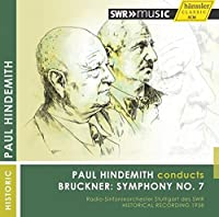 Bruckner: Symphony No 7 | Hindemith Conducts Bruckner [Paul Hindemith] [Hanssler Classic: 93.222] by Stuttgart Radio Symphony Orchestra (2014-10-31)