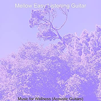 Music for Wellness (Acoustic Guitars)