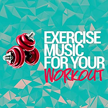 Exercise Music for Your Workout