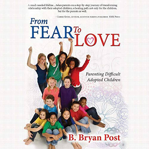 From Fear to Love audiobook cover art